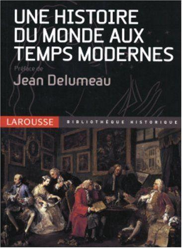 une Histoire du monde aux temps modernes de Jean Delumeau https://www.amazon.fr/dp/2035055350/ref=cm_sw_r_pi_dp_Zh9ExbXX91M26