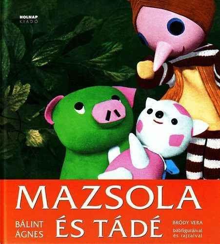 Gyermek kuckó: Bálint Ágnes: Mazsola történetek