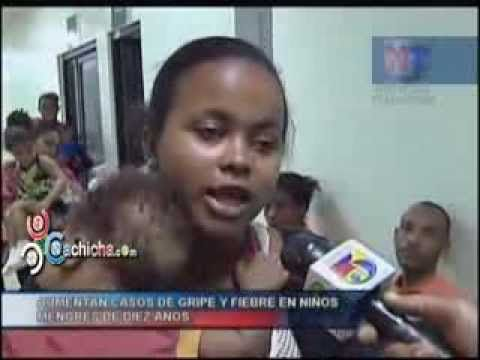 Aumentan casos de gripe y fiebre en niños menores de 10 años #Video - Cachicha.com