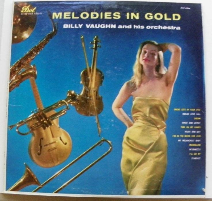 BILLY VAUGHN 33 RPM LONG PLAY MELODIES IN GOLD DOT RECORDS DLP-3064 VG 1957