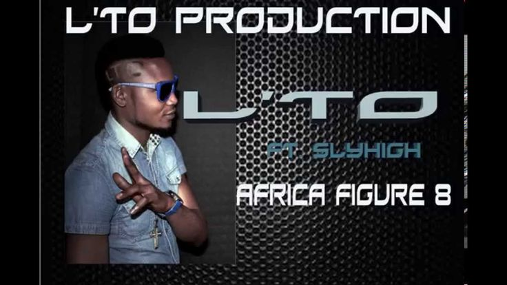 L'TO FT SLYHIGH   AFRICA FIGURE 8