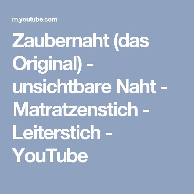 Zaubernaht (das Original) - unsichtbare Naht - Matratzenstich - Leiterstich - YouTube