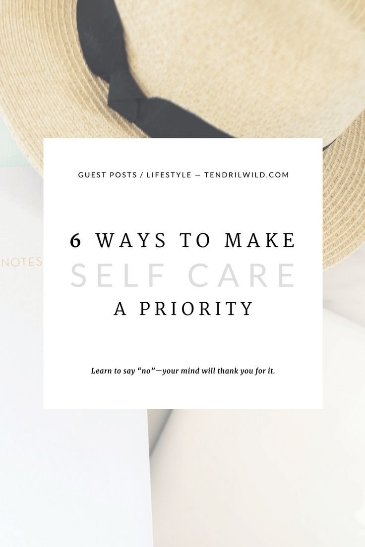 """In the midst of life's craziness, we often neglect ourselves. Are you neglecting your self care? Use these 6 ways to make yourself a priority & carve out a little more """"me"""" time in your day. 