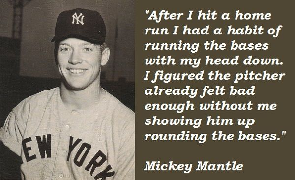 Mickey Mantle Quotes