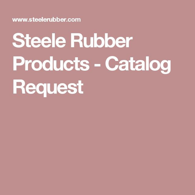 Steele Rubber Products - Catalog Request