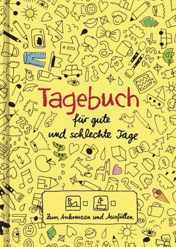 Doro Ottermann: Tagebuch. für gute und schlechte Tage. Mosaik Verlag (Paperback, Kreatives)