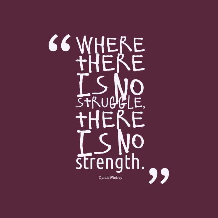 Quotes About Strength And Determination: Best 25+ Quotes About Struggle Ideas On Pinterest