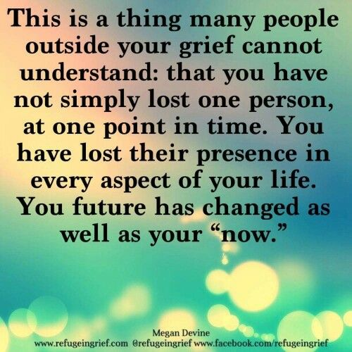 this could not be more true for me now that you are gone my sweet brother. RIP Rick. I love you.