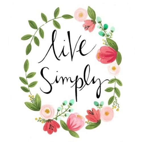 """Live simply"" calligraphy, with painted floral wreath..."