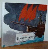 """""""ÓPERA PARA NIÑOS: EL HOLANDÉS ERRANTE, Wagner,Contiene CD"""" de SIMONE FRASCA (ilustraciones)  Signatura: INF 782 ope"""
