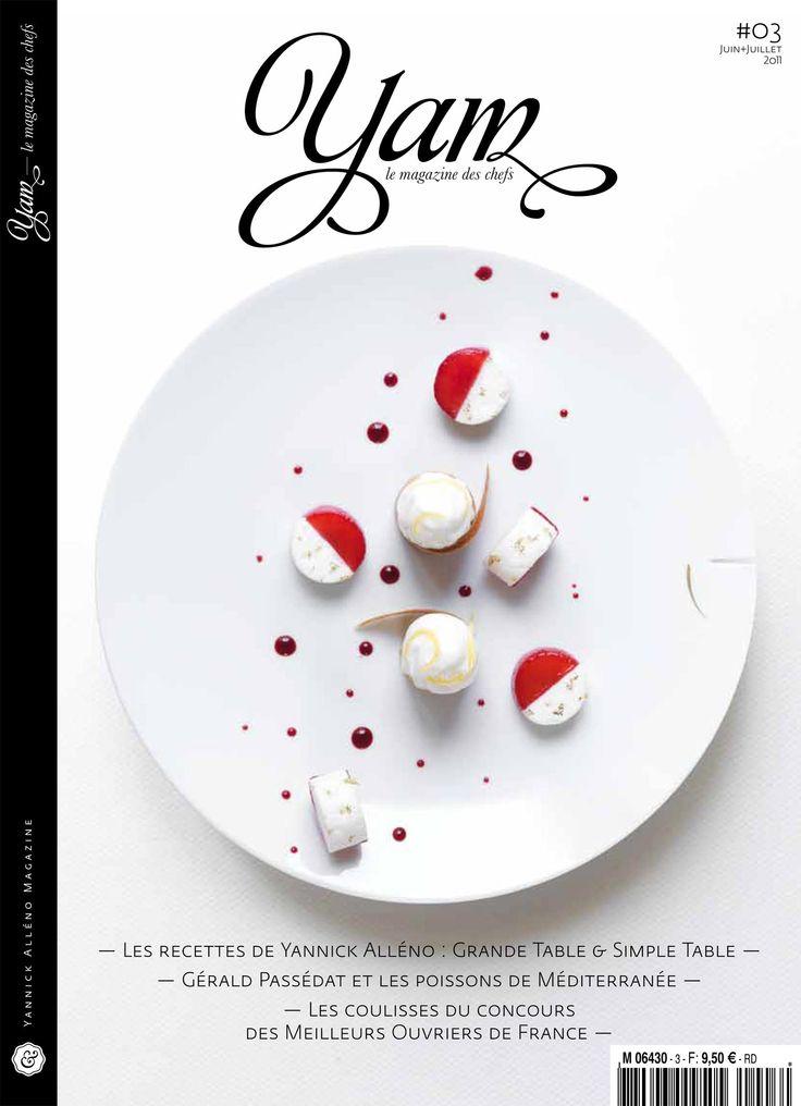 Yam Yannick Alléno magazine #03 | Yannick Alléno Magazine / food / cooking / design / beautiful Une source d'inspiration sans fin pour la cuisine et le graphisme sublime. Recettes de haut vol qui peuvent effrayer le néophyte !