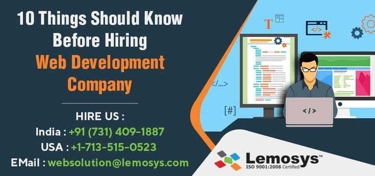 Building a new website requires a plenty of work. It is one of the major considerations to appoint the expert web developer of a leading web development company. But, you should remember some points to hire the right web development company for your business. Call Lemosys Infotech if you need any IT services related guidance and assistance.