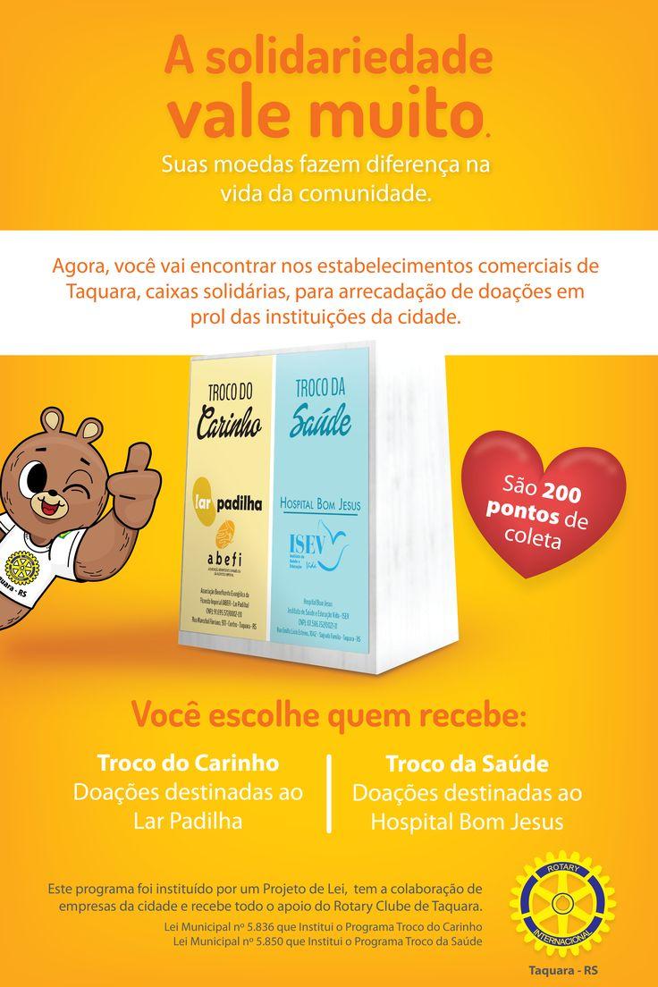 Campanha Troco do Carinho Troco da Saúde Criada pela Agência Conceito para o Cliente Rotary de Taquara RS.