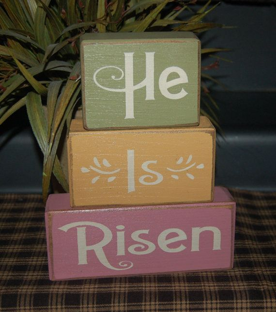 HE Is RISEN Religious Easter Primitive Word by SimpleBlockSayings. Could be easy DIY