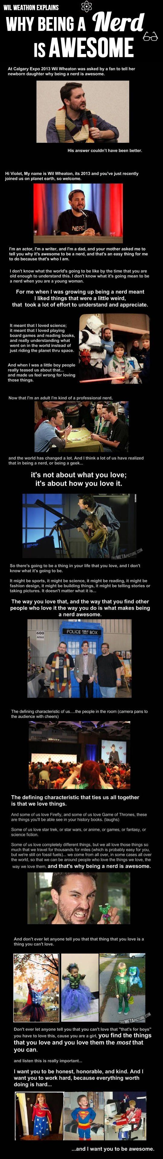 Wil Wheaton explains why being a nerd is awesome… I will show my kids this some day...