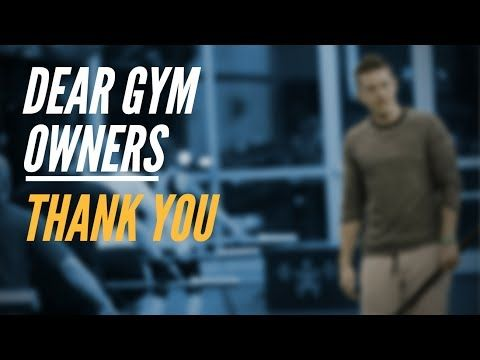 Dear Gym Owners