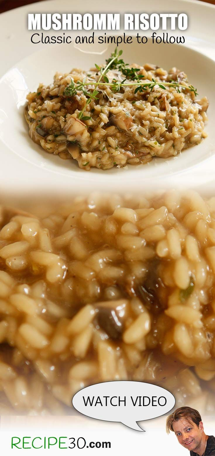 Perfect Mushroom Risotto Easy to follow mushroom risotto recipe