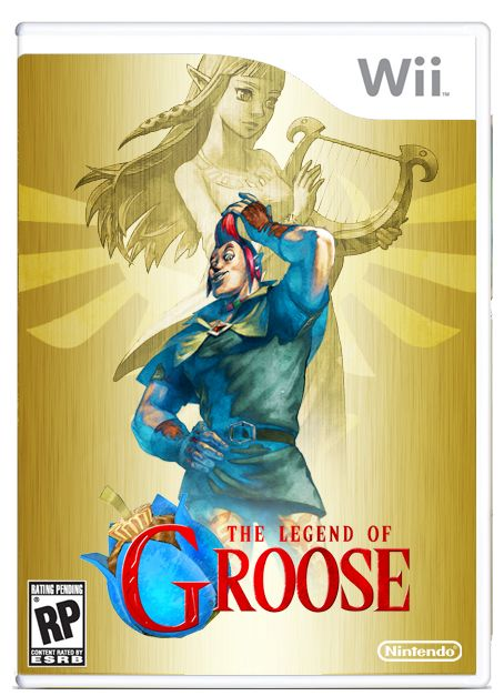 The Legend of Groose. I cannot lie I would play this