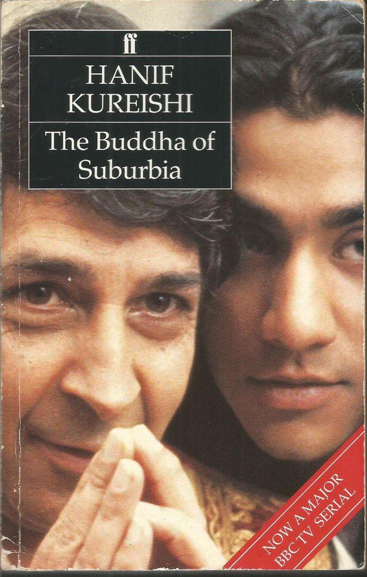 Hanif Kureishi. The Buddha of Suburbia