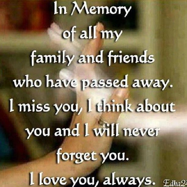One Year Passed Away Quotes: In Memory Of Family And Friends Who Have Passed Away