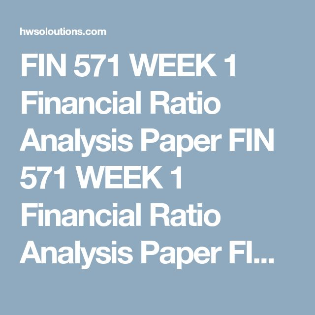 FIN 571 WEEK 1 Financial Ratio Analysis Paper FIN 571 WEEK 1 Financial Ratio Analysis Paper FIN 571 WEEK 1 Financial Ratio Analysis Paper Assignment Steps   Select a Fortune 500 Company from one of the following industries:  Pharmaceutical Energy Retail Automotive Computer Hardware Review the balance sheet and income statement in the company's 2015 Annual Report.   Calculate the following ratios using Microsoft® Excel®:  Current Ratio Quick Ratio Debt Equity Ratio Inventory Turnover Ratio…