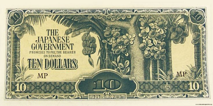 Issued by the Japanese during their occupation of Malaya between 1942 and 1944. The front of this rare note features a tree bearing fruit, with the obverse featuring a depiction of a ship on the horizon.  Banana money is an informal term given to a type of currency issued by Imperial Japan during the Japanese occupation of Singapore, Malaya, North Borneo and Sarawak and Brunei, and was named as such because of the motifs of banana trees on 10 dollar banknotes.