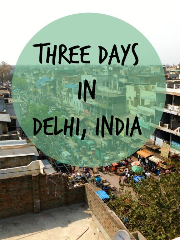 Three Days Delhi India Image: