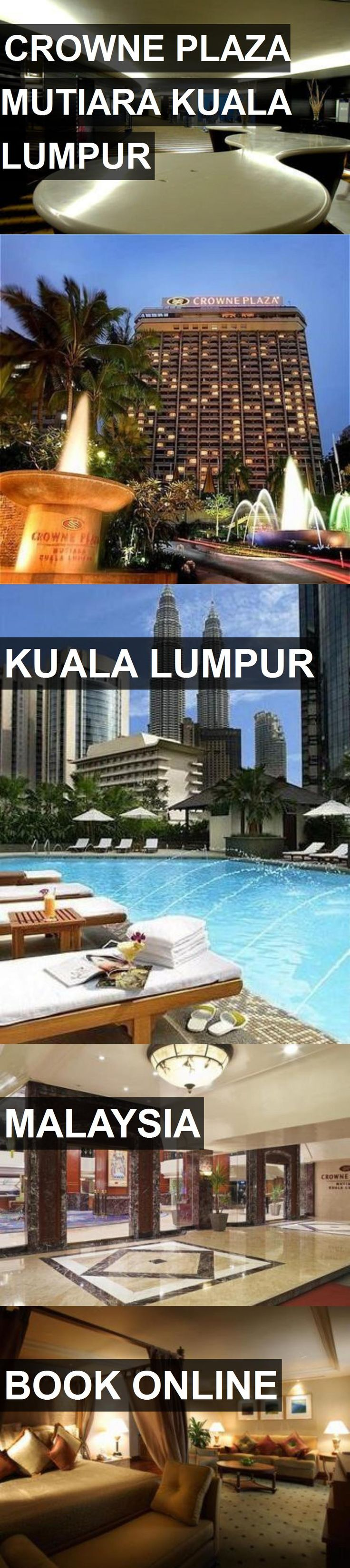 Hotel CROWNE PLAZA MUTIARA KUALA LUMPUR in Kuala Lumpur, Malaysia. For more information, photos, reviews and best prices please follow the link. #Malaysia #KualaLumpur #travel #vacation #hotel
