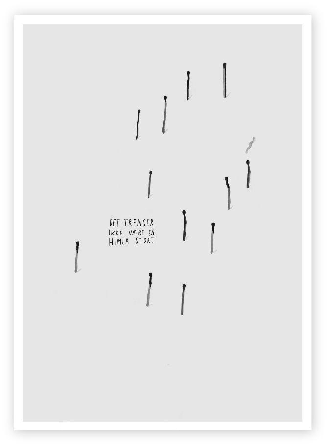 """""""Det trenger ikke være så himla stort"""" Plakat fra avgangsprosjekt 2013  www.sofieensby.com"""