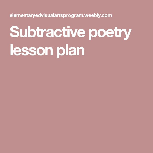 Subtractive poetry lesson plan