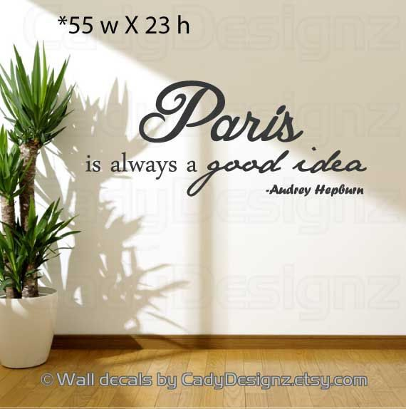 Paris Is Always A Good Idea Audrey Hepburn Vinyl Wall Decal Paris