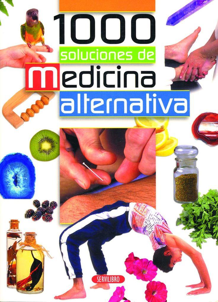 Salud y Bebés - Libros Servilibro Ediciones - 1000 soluciones de medicina alternativa