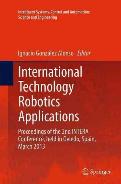 International Technology Robotics Applications: Proceedings of the 2nd Intera Conference