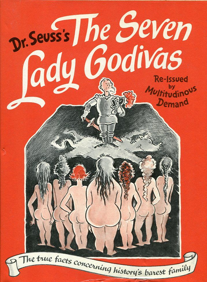 """The Seven Lady Godivas: Dr. Seuss's Little-Known """"Adult"""" Book of Nudes 