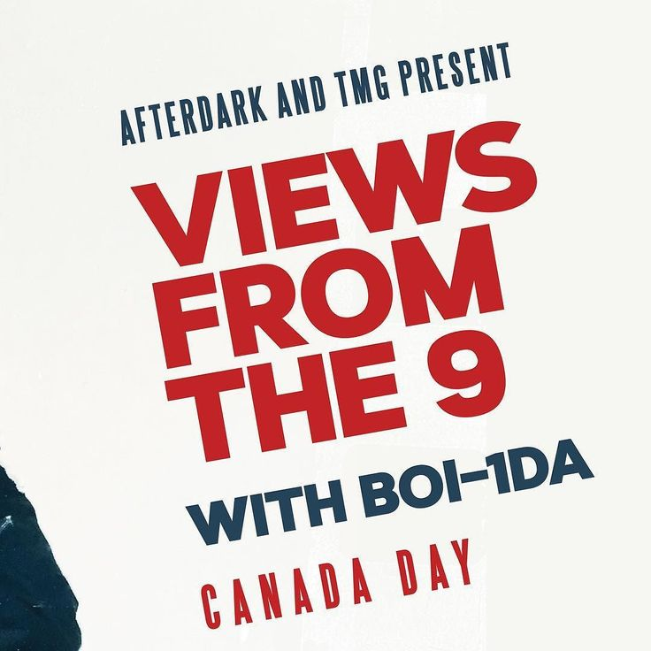TICKETS ON SALE NOW. Boi-1da - Producer for Drake since Day One Canada Day. Marquee. . Multiple Grammy Award Winner Live In Halifax - First 25 Tix are FREE  VIEWS FROM THE 9 - CANADA DAY  You love Boi-1da even if you dont know it just yet let us prove it. Boi 1da is one of Canadas most successful producers in Hip Hop and R & B. He has 7 Grammy Nominations and is the mastermind behind these classics! How many do you know?  Drake VIEWS: Controlla 9 Hype Drake: 0 to 100 Over Headlines Drake…