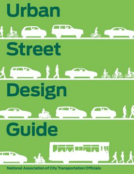 NACTO | URBAN STREET DESIGN GUIDE  #WANT $50 http://islandpress.org/ip/books/book/islandpress/U/bo9452696.html