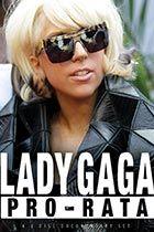 Lady Gaga: Pro-rata