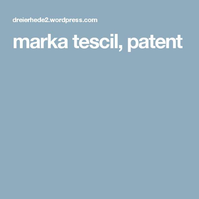 marka tescil, patent