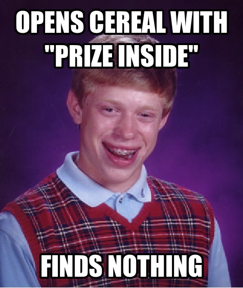 Bad luck brian things that make me laugh pinterest Things that give you bad luck