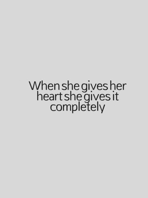 When I give You my heart, I do so 100%, without hesitation or reservation. Just know it is not easily or foolishly done...learned my lesson.