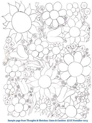 Sample page from Thoughts & Sketches: Gates & Gardens. ©LK Hunsaker 2015  (a low res copy of the original)