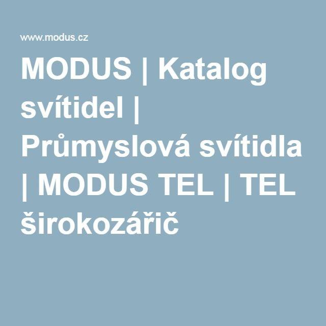 MODUS   Katalog svítidel   Průmyslová svítidla   MODUS TEL   TEL širokozářič