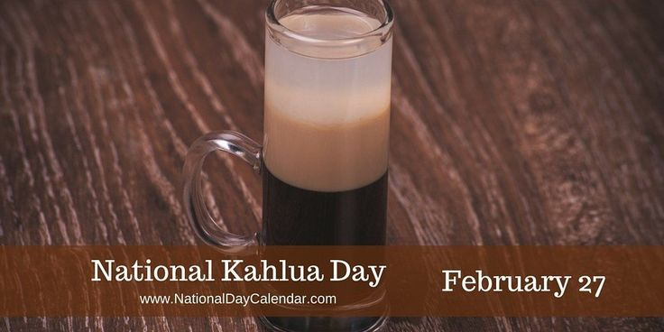 Coffee-flavored rum-based liquor and great in cocoa, coffee, over ice cream, even cheesecake!  #NationalKahluaDay