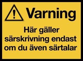 059 - Varningsskylt - Särskrivning