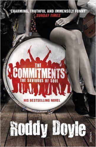 The Commitments: Amazon.co.uk: Roddy Doyle: 9780099587538: Books