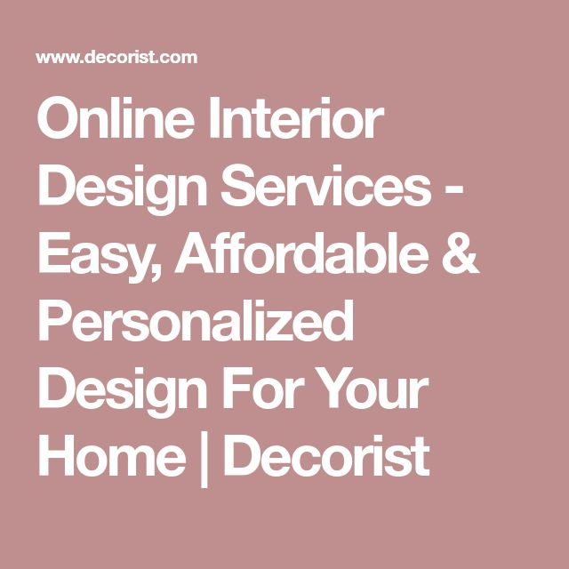 Online Interior Design Services - Easy, Affordable & Personalized Design For Your Home | Decorist