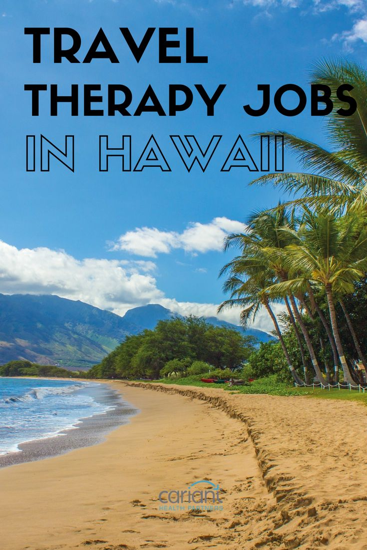 Jobs physical therapy maine - Find Travel Pt Ot And Slp Jobs In Hawaii W Cariant