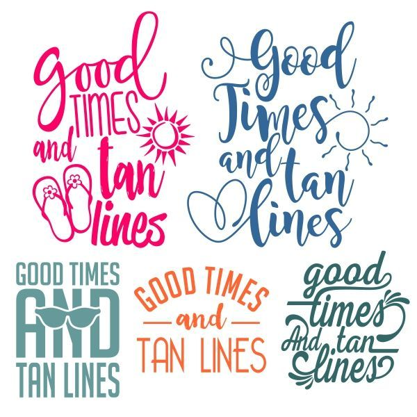 Good Times and Tan Lines Cuttable Design Cut File. Vector, Clipart, Digital Scrapbooking Download, Available in JPEG, PDF, EPS, DXF and SVG. Works with Cricut, Design Space, Sure Cuts A Lot, Make the Cut!, Inkscape, CorelDraw, Adobe Illustrator, Silhouette Cameo, Brother ScanNCut and other compatible software.