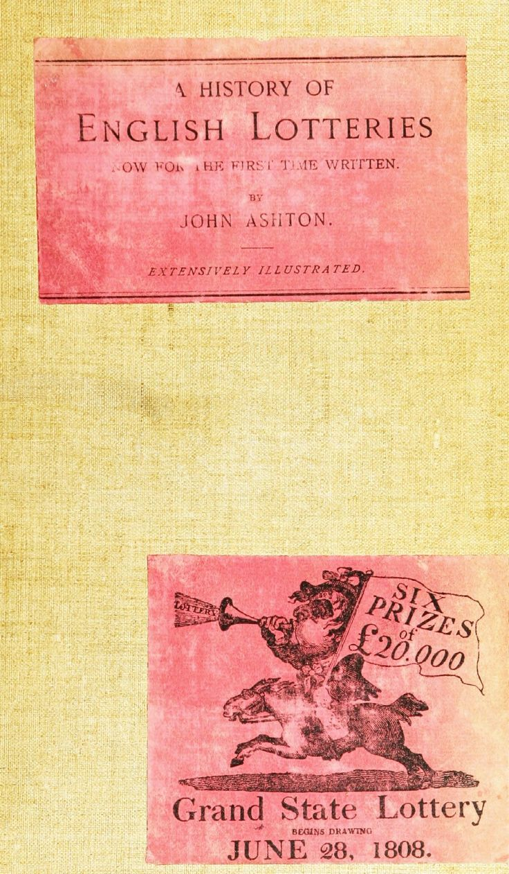 A history of English lotteries from 1892, full of big reproductions of gorgeous 19th century handbills.