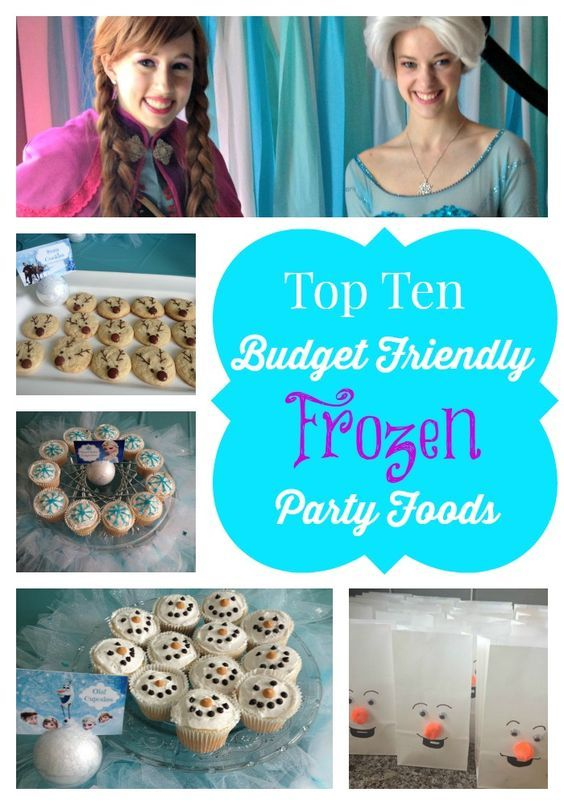 Top Ten Budget Friendly Disney Frozen Party Foods